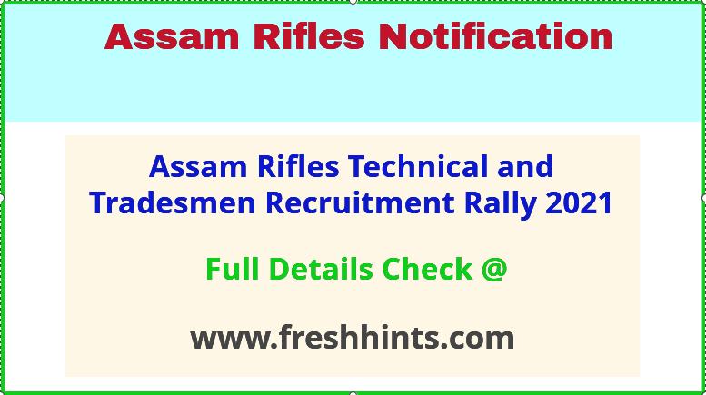 Assam Rifles technical and tradesmen recruitment 2021
