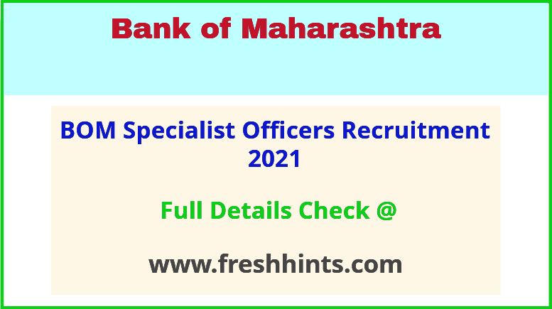 BOM specialist officer recruitment 2021