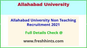 allahabad university non teaching recruitment 2021