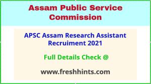 apsc assam research assistant recruiment 2021