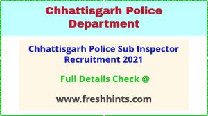 chhattisgarh police SI recruitment 2021