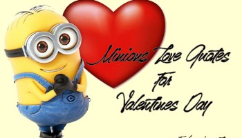 40 Valentine S Day Minion Quotes About Love Freshmorningquotes