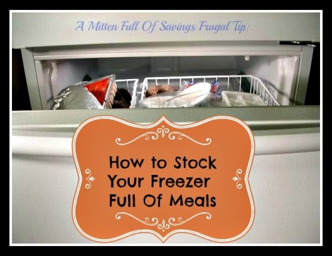 how to stock your freezer full of meals