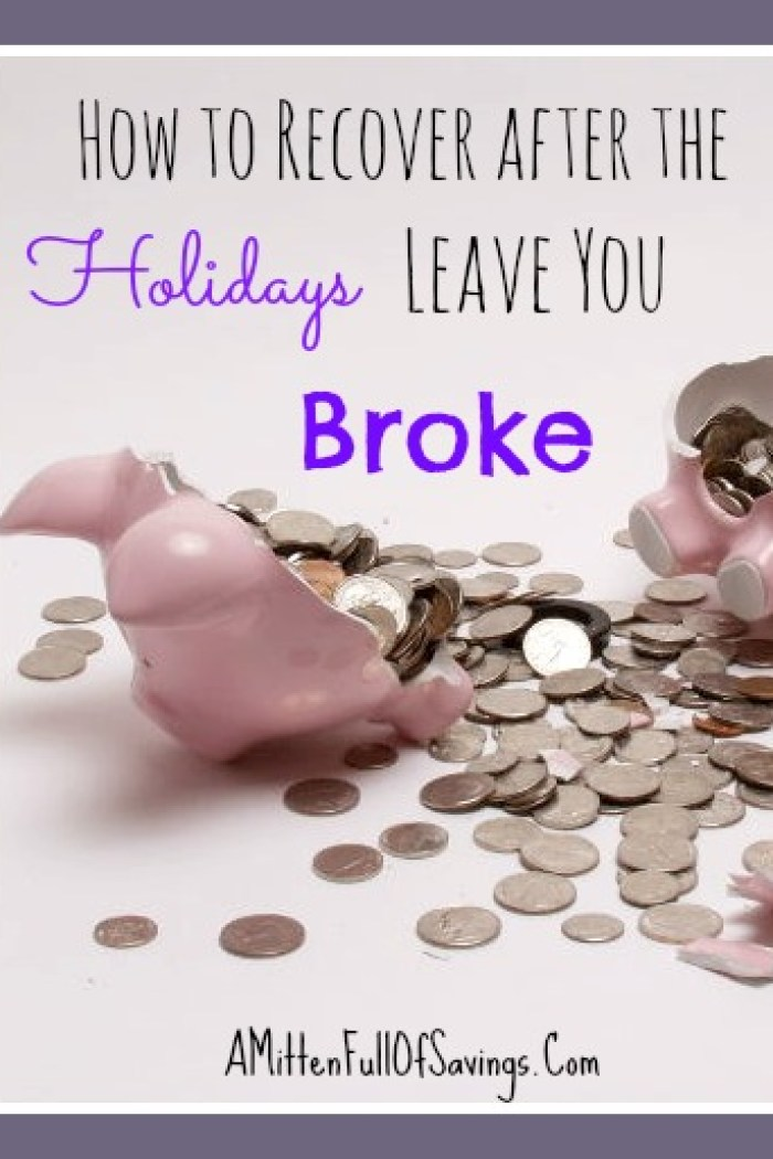 How To Survive After The Holidays Leave You Broke