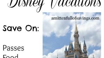 5 Money Saving Tips For Disney Vacations