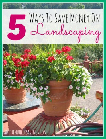 5 ways to save money on landscaping