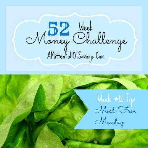 52 Money Save Ways: Week 13: Meat-Free Monday