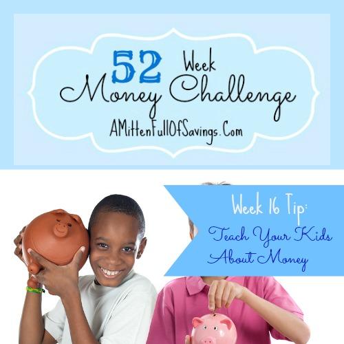 52 Money Save Ways: Week 16: Teach Your Kids About Money