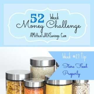 52 Money Save Ways: Week 27: Store Food Properly