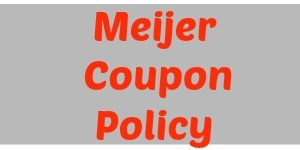 meijer coupon policy