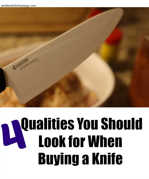 4 Qualities You Should Look for When Buying a Knife