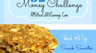 52 Money Save ways week 51 snack smarter