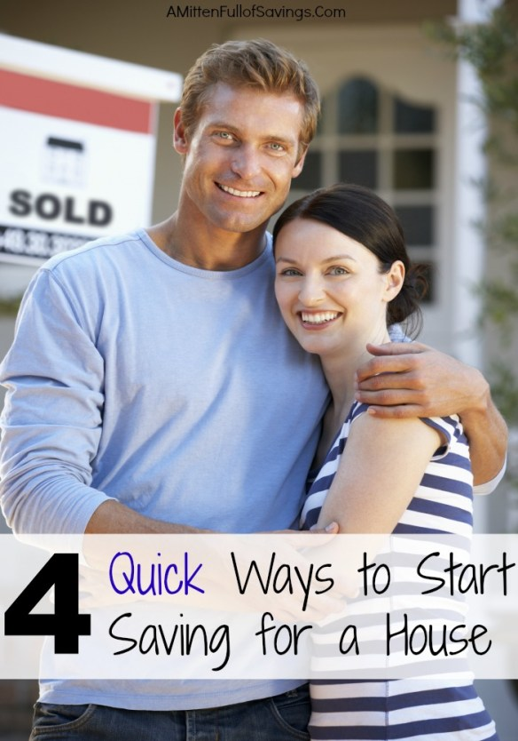 4 Quick Ways to Start Saving for a House