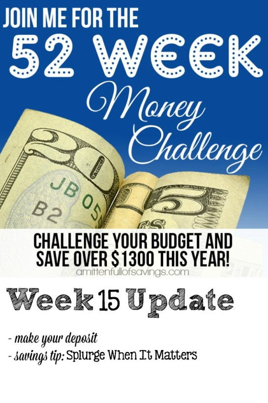 Ways to Save Money: Splurge When It Matters; The 52 Week Challenge