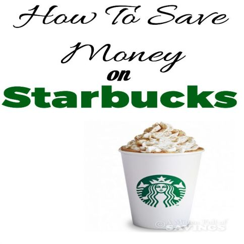 How To Save Money On Starbucks