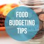 Tips to stay on track of your food budget