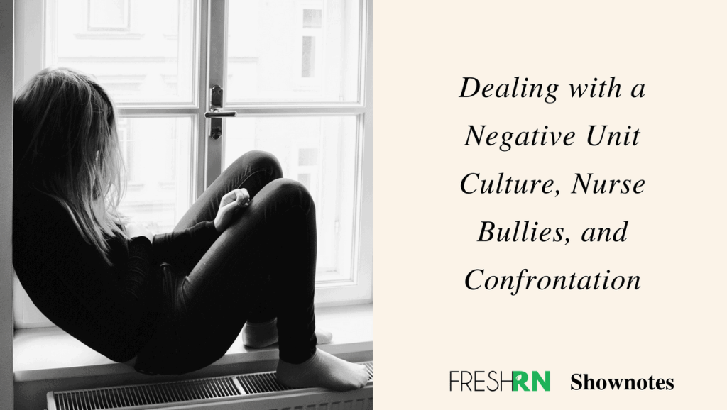 Working on nursing units can be amazingly rewarding with great teamwork, but can also be really challenging if you don't fit right in or if you encounter a Negative Unit Culture, Nurse Bullies or more. In this podcast episode, we discuss some tips on how to deal with this.