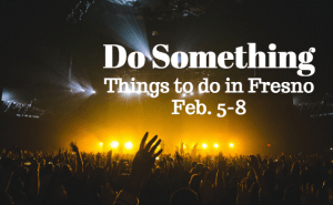 Do Something: Feb. 5-8