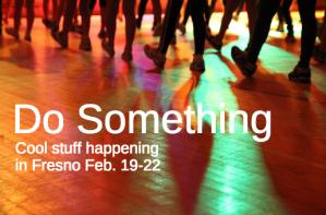 do something feb 19