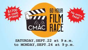 Deadline to register for CMAC's 60 Hour Film Race is Wednesday!