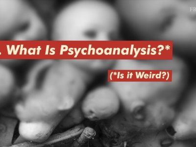 What is psychoanalysis - is it weird?