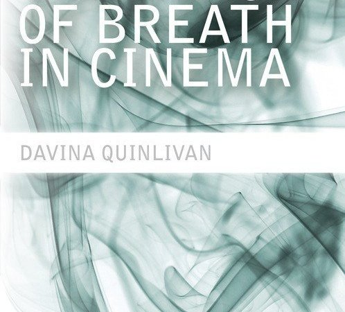 Cancelled – The Place of Breath in Cinema