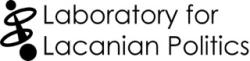 Laboratory for Lacanian Politics