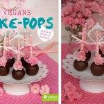 "Vegane Rosenblüten Tonka Cakepops – Auszug aus ""Vegane Cake-Pops"""