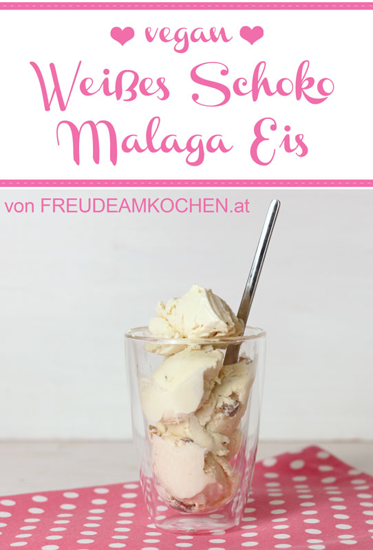 Weißes Schokolade Malaga Eis vegan - Freude am Kochen