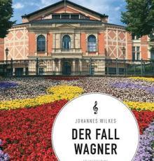Der Fall Wagner
