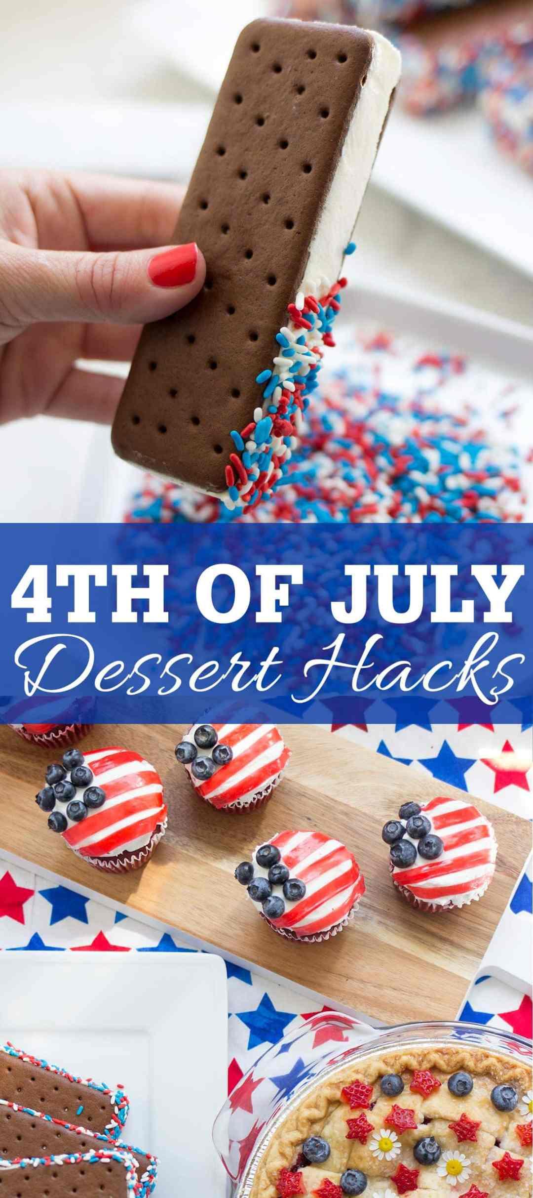 4th of July Dessert Hacks