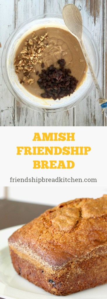 Amish Friendship Bread from the Friendship Bread Kitchen | friendshipbreadkitchen.com