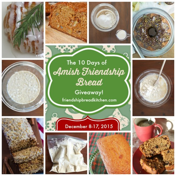 10 Day Amish Friendship Bread Giveaway Roundup ♥ friendshipbreadkitchen.com