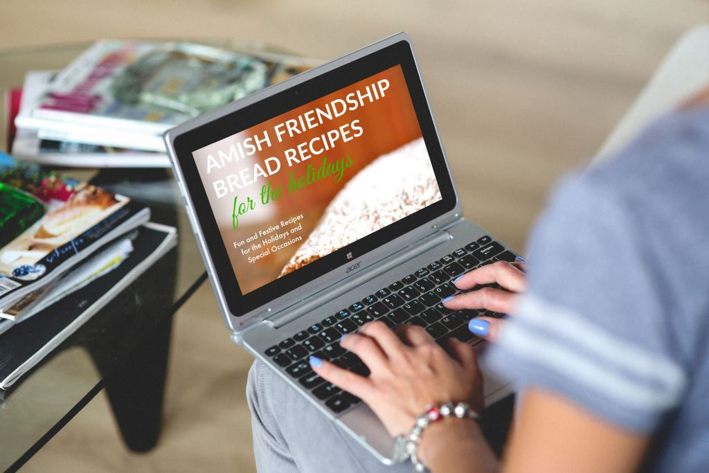 Amish Friendship Bread Recipes for the Holidays Cookbook