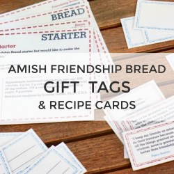 Amish Friendship Bread Gift Tag Printables | friendshipbreadkitchen.com