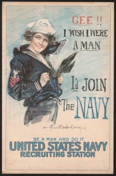 Howard Chandler Christy (1873–1952) Gee!! I Wish I Were a Man—I'd Join the Navy, 1918 Poster, 41 5/16 × 26 3⁄4 in. Library of Congress, Washington, DC, Prints and Photographs Division