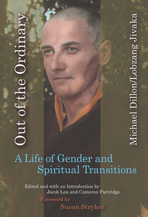 out-of-the-ordinary-a-life-of-gender-and-spiritual-transitions