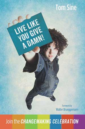 live-like-you-give-a-damn-tom-sine