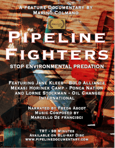 'Pipeline Fighters' documentary a show of protest
