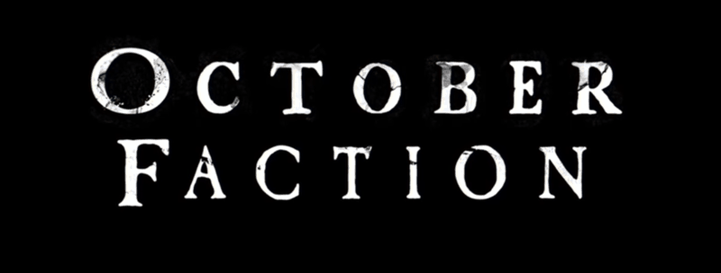 FoCC Preview: Netflix's October Faction