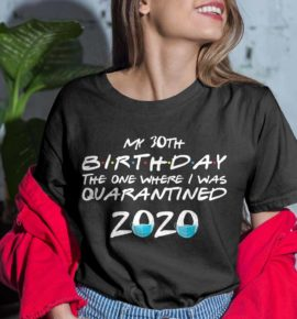 My 30th Birthday Canvas Birthday Shirts For Women Men It S My Birthday Shirt 30th Birthday Gifts For Her Him Friends Tv Show Apparel