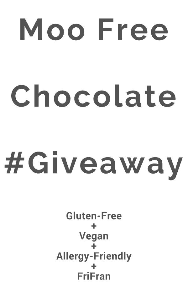 Moo Free Giveaway #giveaway #veganchocolate #GlutenFree #Vegan. From #FriFran