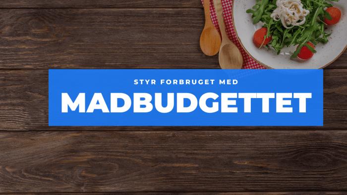 Madbudgettet styr forbruget frinans