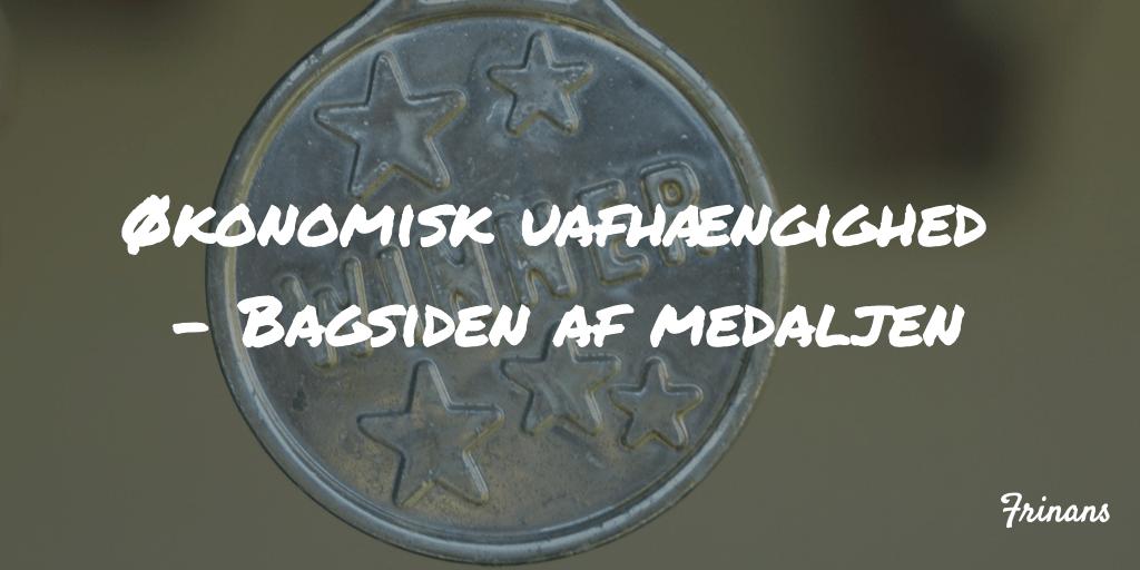 Økonomisk uafhængighed - Bagsiden af medaljen Frinans