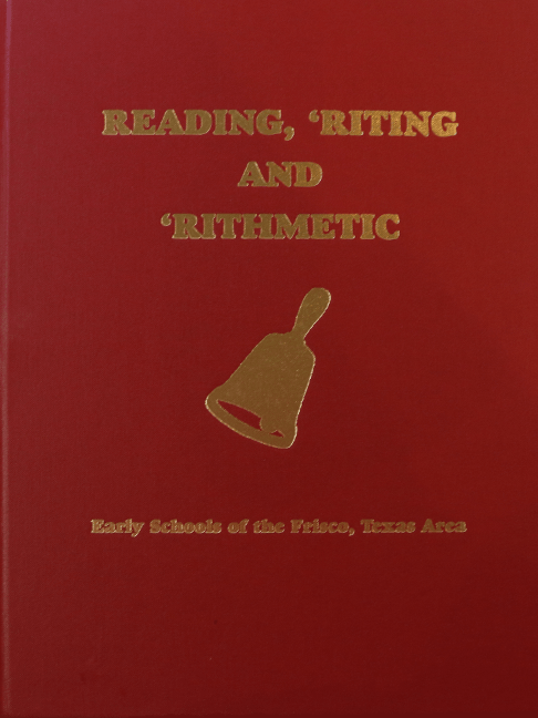 Readin, 'Riting and 'Rithmetic Book of Early Frisco Schools