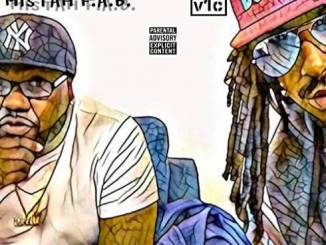 Album: Mistah F.A.B. & V1C – It's Y'all Fault I'm Rich