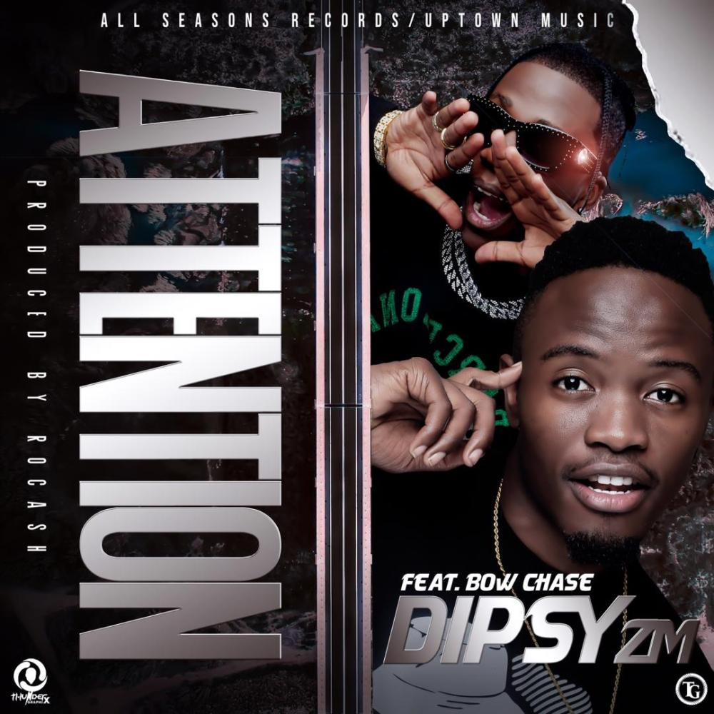 Dipsy Ft. Bow Chase – Attention