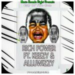 Download Music: Rich Power Ft. Unless & Alluwizzy – Cry Of The Son