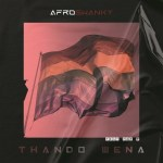 Afro Swanky – Thando Wena (feat. Fey M) [Mp3 Download]