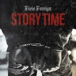 Fivio Foreign - Story Time